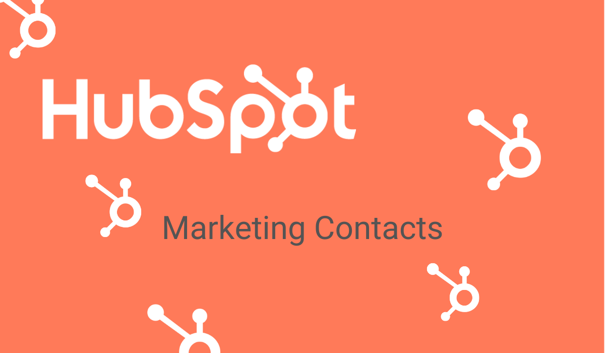 TSI Consultants | Change to HubSpot's Marketing Contacts